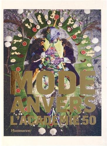 Les 50 ans de l'académie de mode d'Anvers: Flammarion