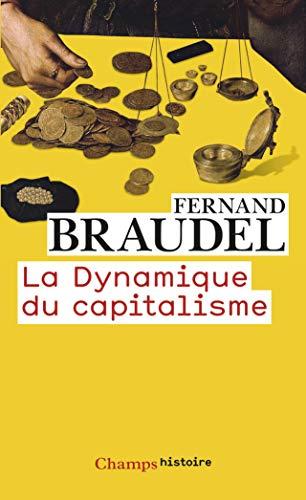 9782081307957: La dynamique du capitalisme
