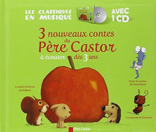 9782081308442: 3 nouveaux contes du Père Castor : A écouter dès 3 ans (1CD audio)