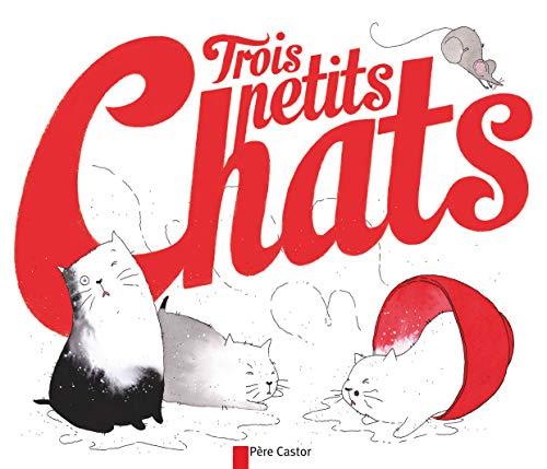TROIS PETITS CHATS: FRONSACQ ANNE