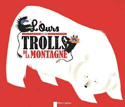 9782081308480: L'ours et les trolls de la montagne