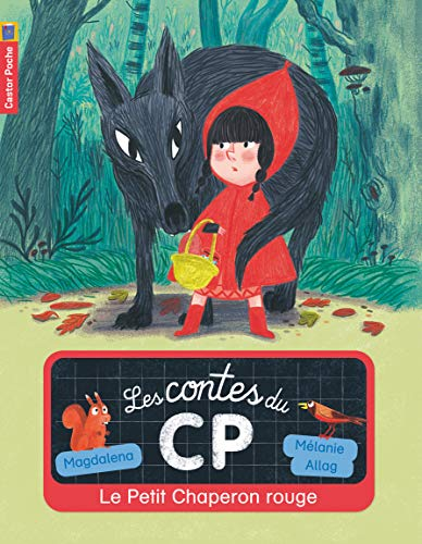 9782081308992: Les contes du CP, Tome 1 : Le Petit Chaperon rouge