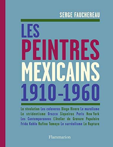 9782081309104: Les peintres mexicains
