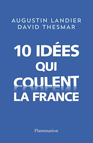 Dix idà es qui coulent la France: David Thesmar