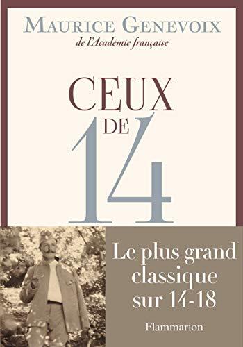 Ceux de 14: Maurice Genevoix