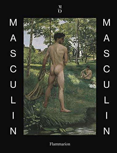 Masculin / masculin : L'homme nu dans: Guy Cogeval; Claude
