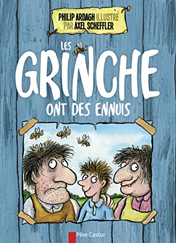 GRINCHE ONT DES ENNUIS (LES): ARDAGH PHILIPP
