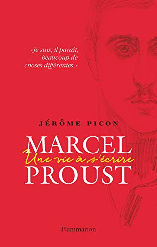 9782081312586: Marcel Proust : Une vie à s'écrire