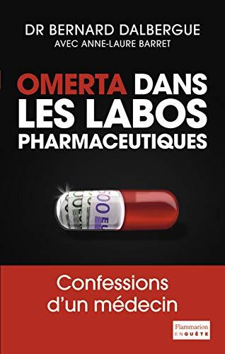 9782081312647: Omerta dans les labos pharmaceutiques