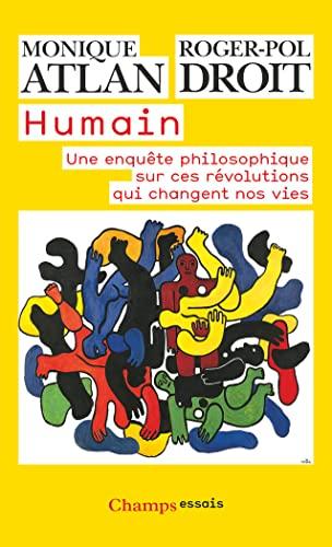 9782081313019: Humain : Une enquête philosophique sur ces révolutions qui changent nos vies