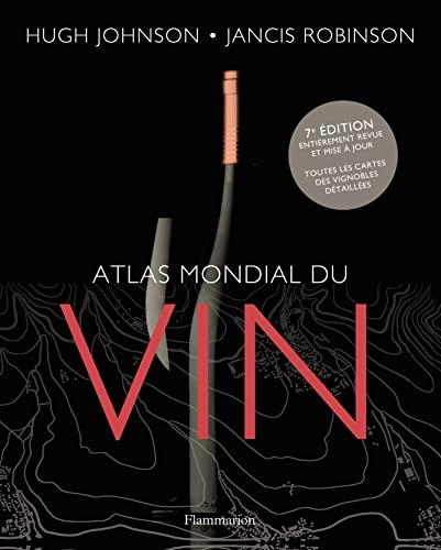 9782081314382: Atlas mondial du vin (French Edition)
