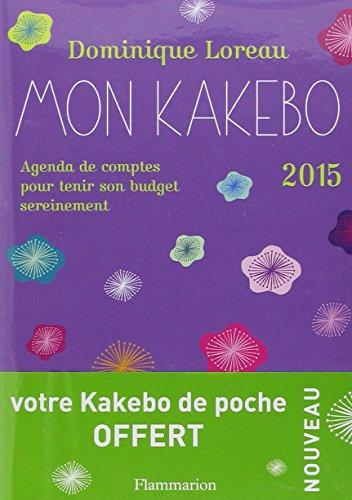 9782081314405: Mon Kakebo 2015 Agenda de Comptes pour Tenir Son Budget Sereinement