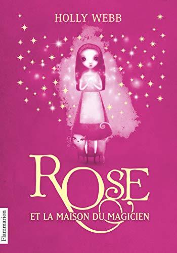 9782081314634: Rose et la maison du magicien