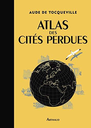 9782081314689: Atlas des Cites Perdues