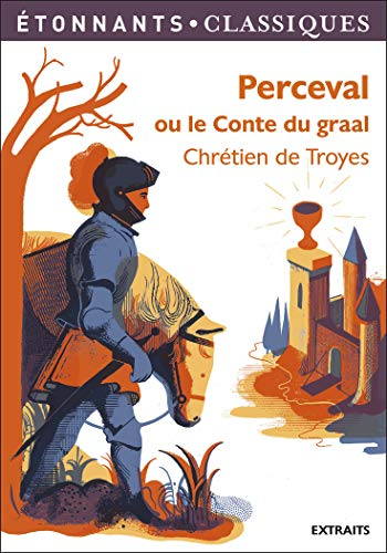9782081314832: Perceval ou le conte du graal (French Edition)
