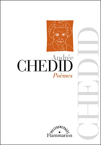 POEMES (LITTERATURE FRANCAISE (JJ)): CHEDID ANDREE