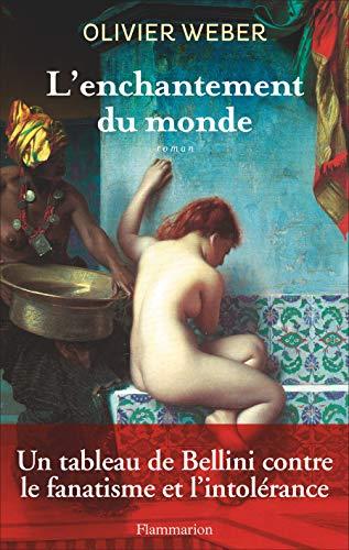 ENCHANTEMENT DU MONDE (L'): WEBER OLIVIER