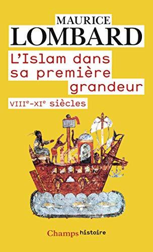 9782081329867: L'islam Dans Sa Premiere Grandeur (French Edition)