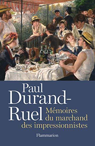 9782081329980: Paul Durand-Ruel. Mémoire du marchand des impressionnistes