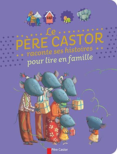 9782081330955: Le père Castor raconte ses histoires pour lire en famille