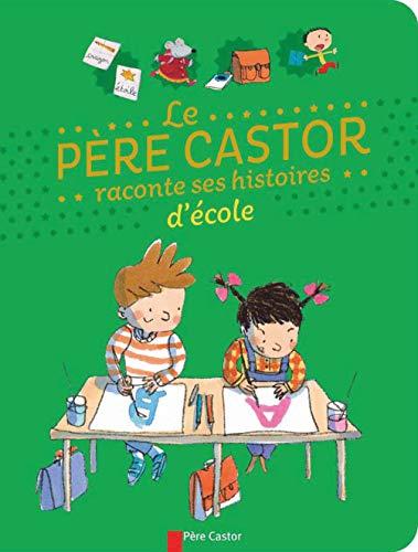 Le père Castor raconte ses histoires d'école: Magdalena; Pierre Coran;