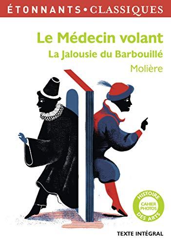 9782081331594: Le Medecin Volant/La Jalousie Du Barbouille (French Edition)