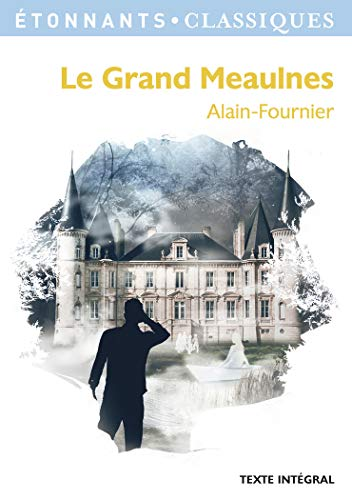 9782081331600: Le Grand Meaulnes (French Edition)