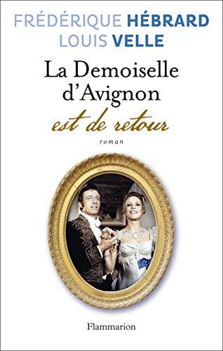 La demoiselle d'avignon est de retour: Frédérique Hébrard; Louis