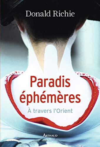 9782081332195: Paradis éphémères / à travers l'Orient