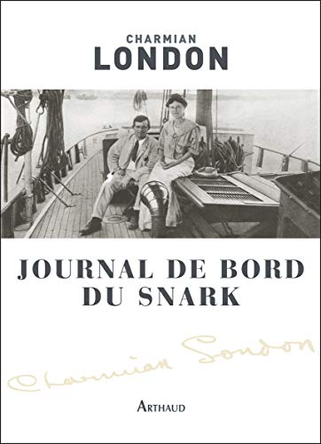 Journal de bord du Snark: Charmian London