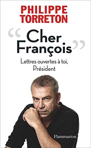 9782081334878: Cher Fran�ois, lettres ouvertes � toi, pr�sident
