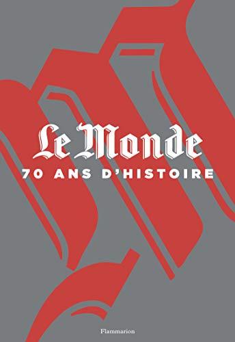 9782081335042: Le Monde, 70 ans d'histoire