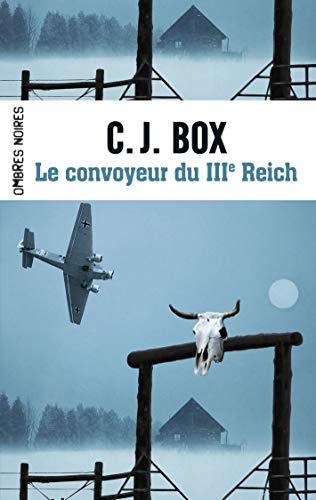 CONVOYEUR DU IIIE REICH (LE): BOX C.-J.