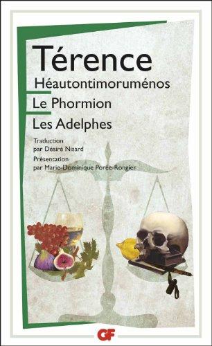 Héautontimoruménos, Le Phormion, Les Adelphes: Térence