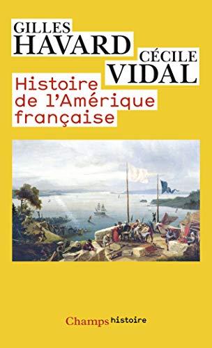 9782081336759: Histoire de l'Amérique française (Champs Histoire)
