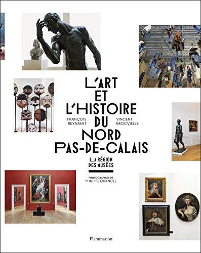 L'Art et l'Histoire du Nord-Pas-de-Calais: François Reynaert