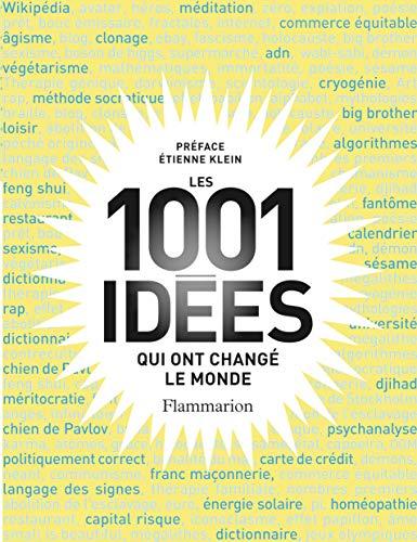 1001 idées qui ont changé le monde: Robert Arp
