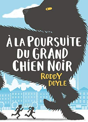 À LA POURSUITE DU GRAND CHIEN NOIR: DOYLE RODDY