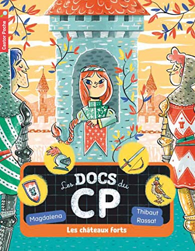 9782081342064: Les docs du CP, Tome 4 : Les châteaux forts