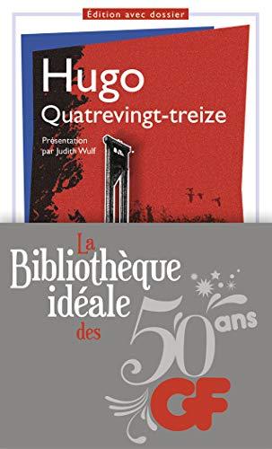 9782081342477: La bibliothèque idéale des 50 ans GF, Tome 8 : Quatrevingt-treize