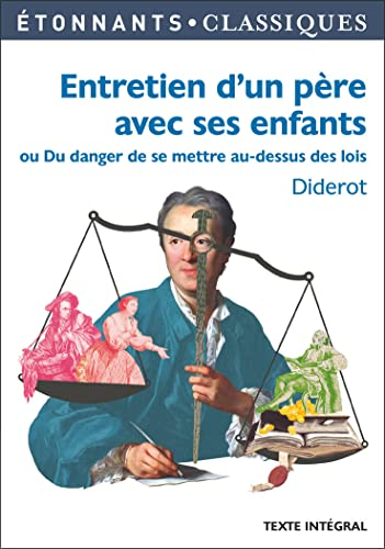 Entretien d'un père avec ses enfants: ou: Diderot, Denis
