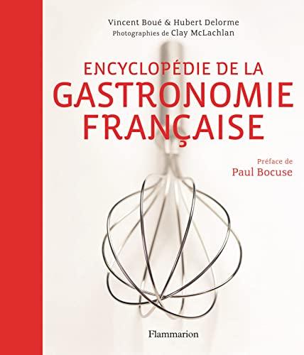 9782081342743: Encyclopédie de la gastronomie française (avec 1h30 de cours offert)