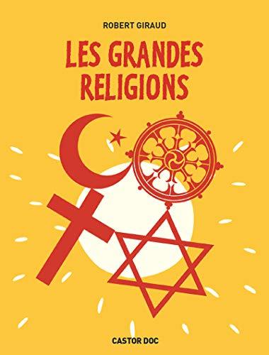 GRANDES RELIGIONS (LES): GIRAUD ROBERT