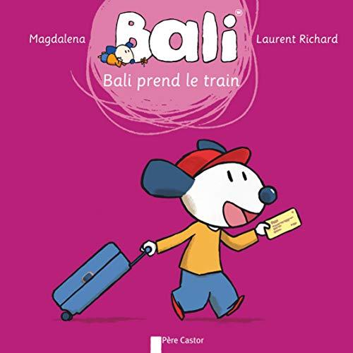 Bali prend le train: Magdalena; Richard, Laurent