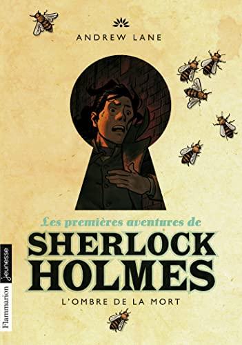 9782081344631: Les premières aventures de Sherlock Holmes, Tome 1 : L'ombre de la mort