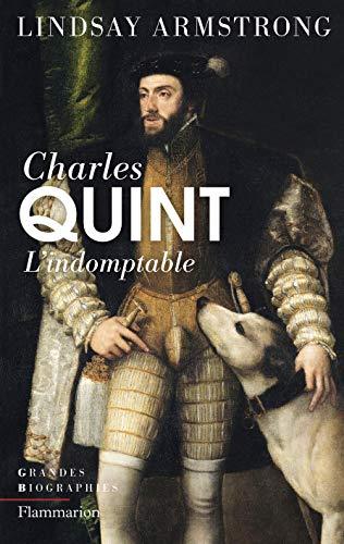 9782081346529: Charles Quint (1500-1558) : L'indomptable