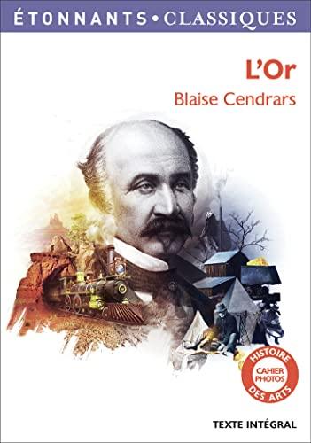 9782081347816: L'or: La Merveilleuse Histoire Du General Johann August Suter (French Edition)