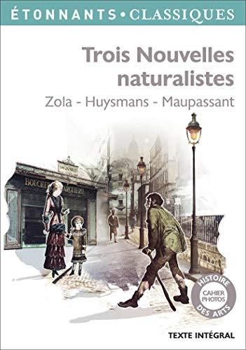 9782081349360: Trois Nouvelles Naturalistes (French Edition)