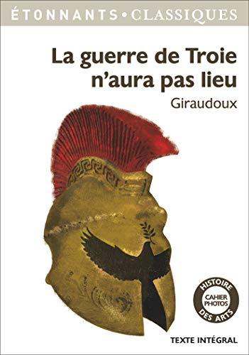 9782081349605: La guerre de Troie n'aura pas lieu (French Edition)