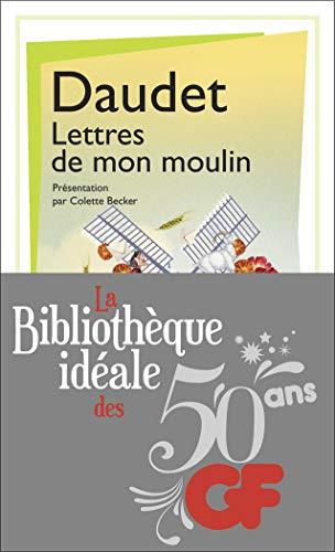 La bibliothèque idéale des 50 ans GF,: Alphonse Daudet
